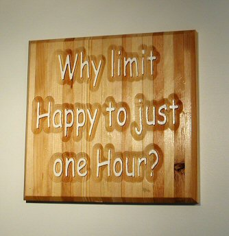 Why limit Happy to just one Hour!
